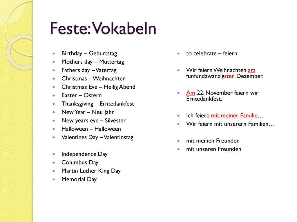 Feste: Vokabeln Birthday – Geburtstag Mothers day – Muttertag