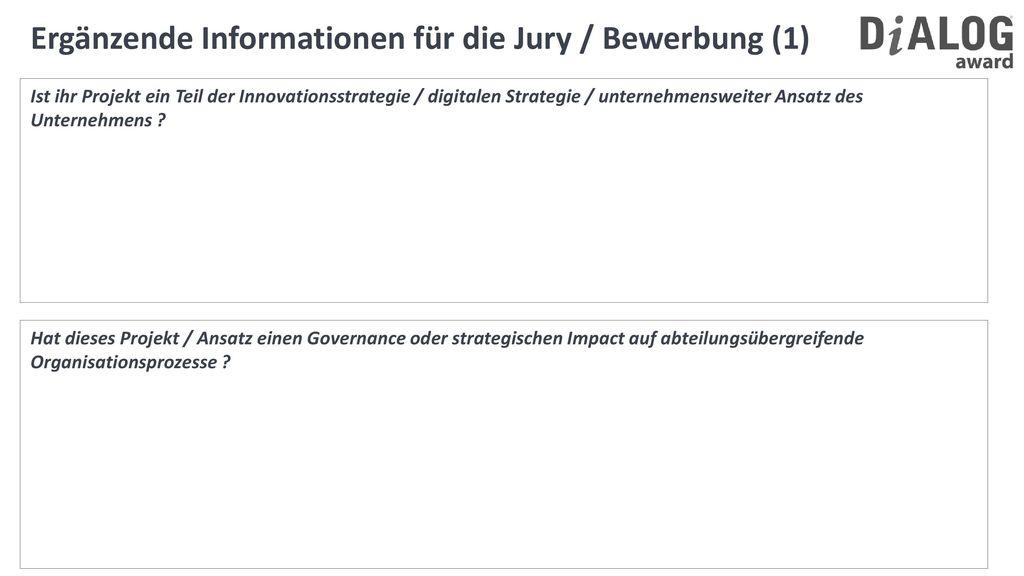 Ergänzende Informationen für die Jury / Bewerbung (1)