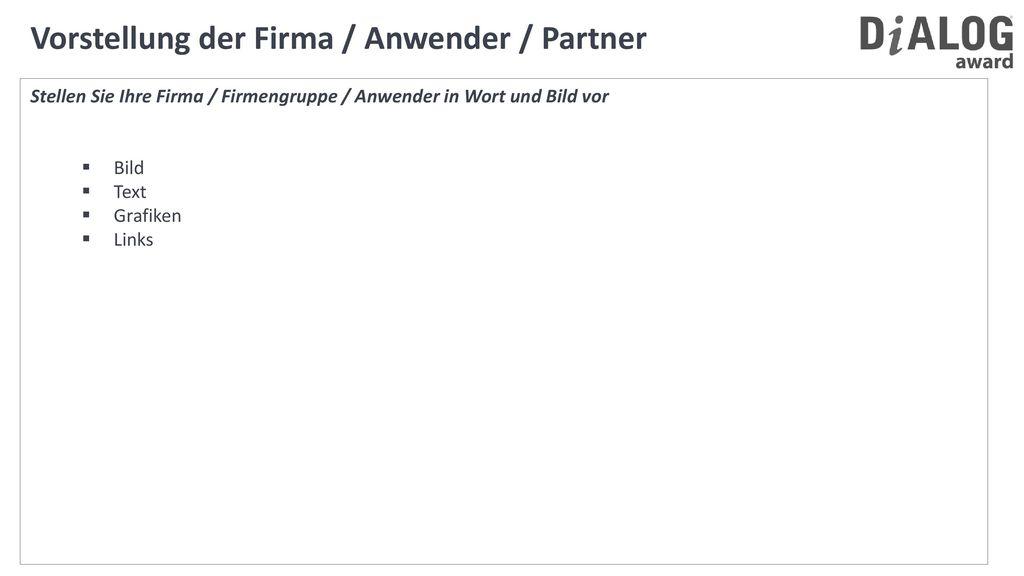 Vorstellung der Firma / Anwender / Partner