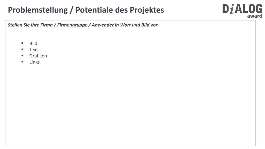 Problemstellung / Potentiale des Projektes