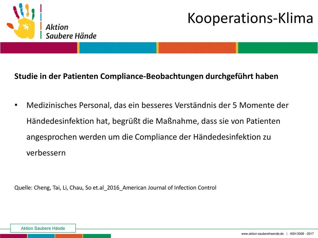 Kooperations-Klima Studie in der Patienten Compliance-Beobachtungen durchgeführt haben.