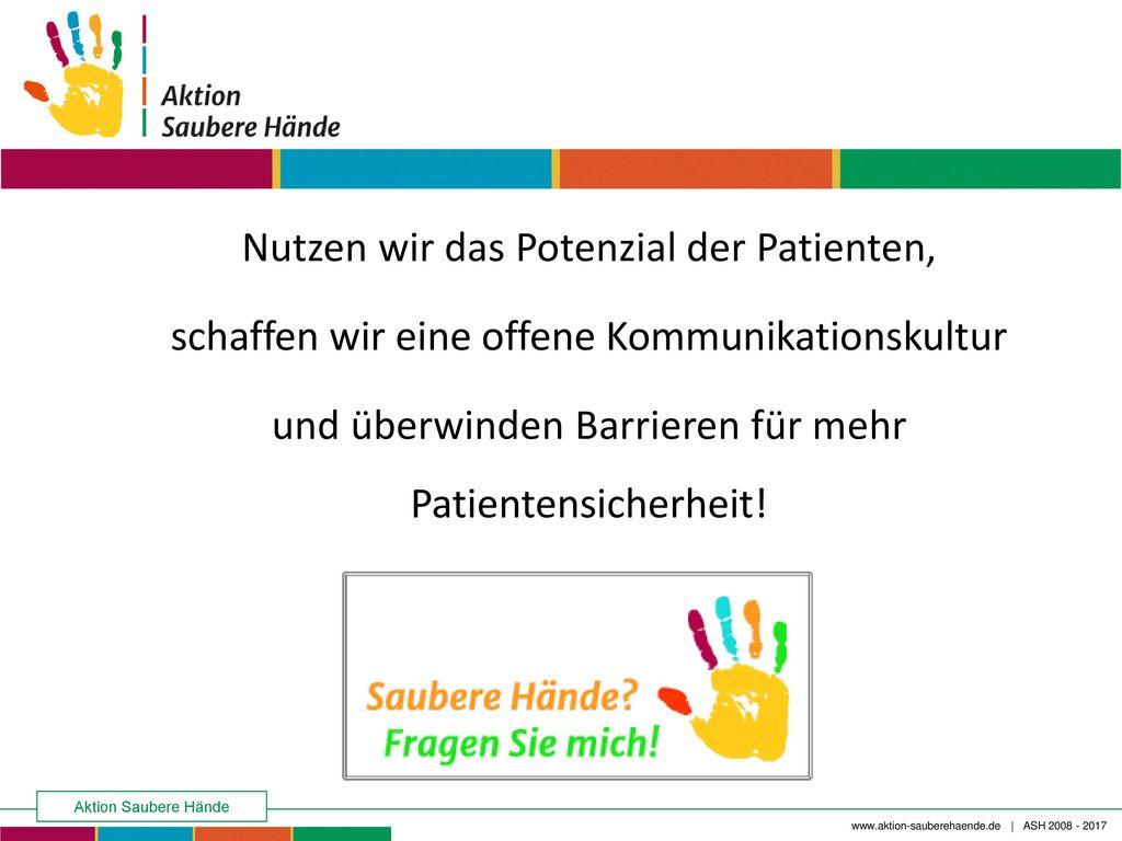 Nutzen wir das Potenzial der Patienten, schaffen wir eine offene Kommunikationskultur und überwinden Barrieren für mehr Patientensicherheit!