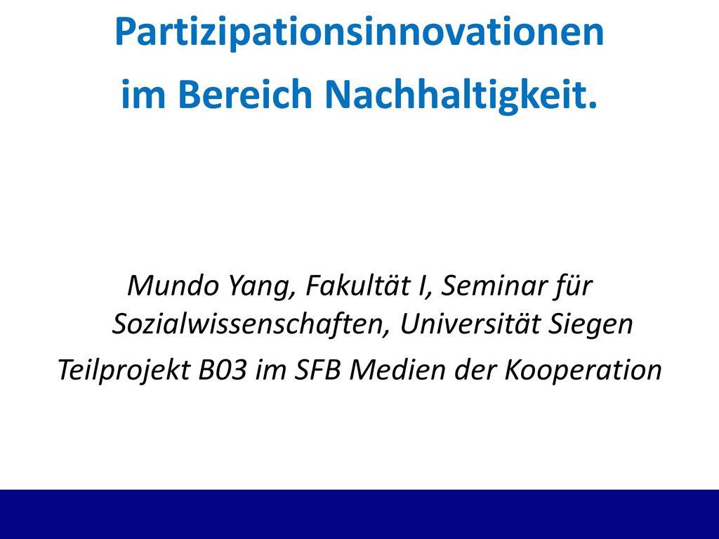 Partizipationsinnovationen im Bereich Nachhaltigkeit.