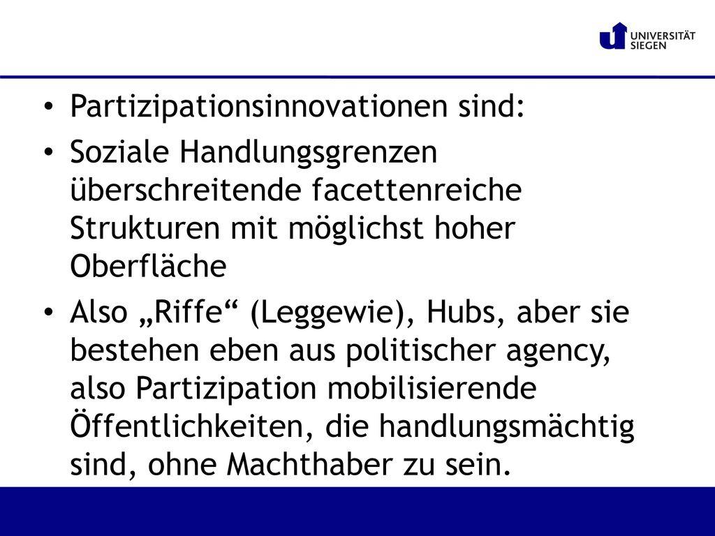 Partizipationsinnovationen sind: