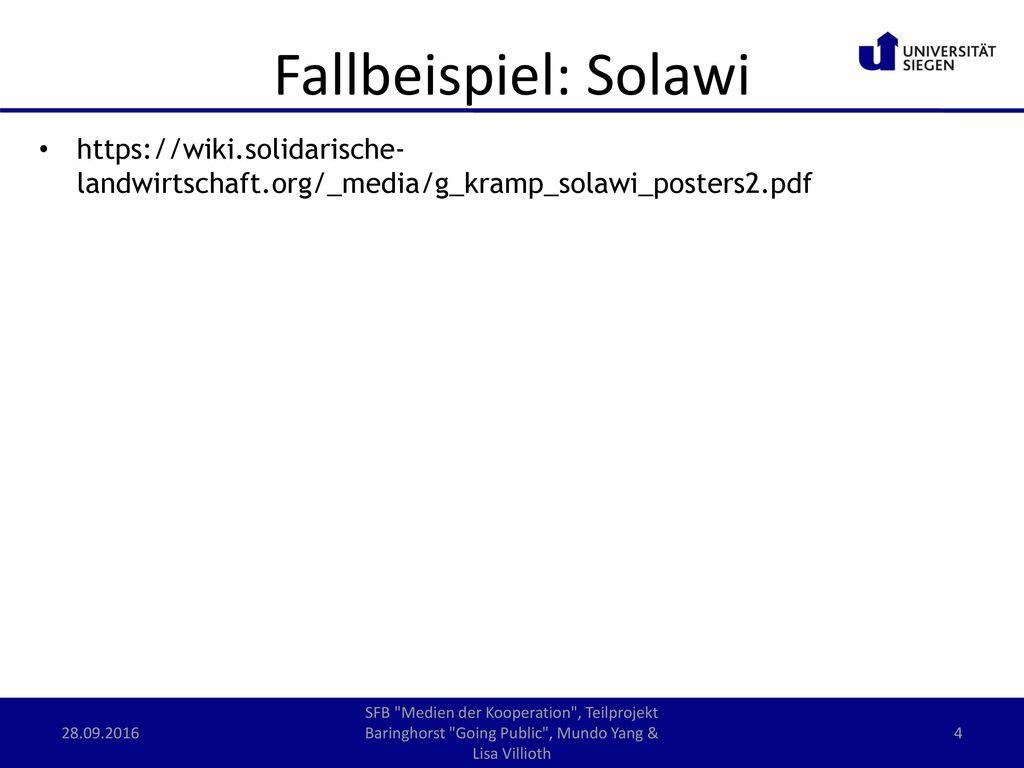 Fallbeispiel: Solawi https://wiki.solidarische-landwirtschaft.org/_media/g_kramp_solawi_posters2.pdf.