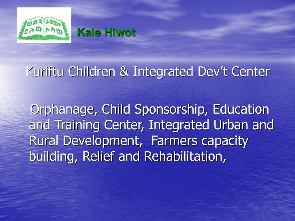 Kuriftu Children & Integrated Dev't Center