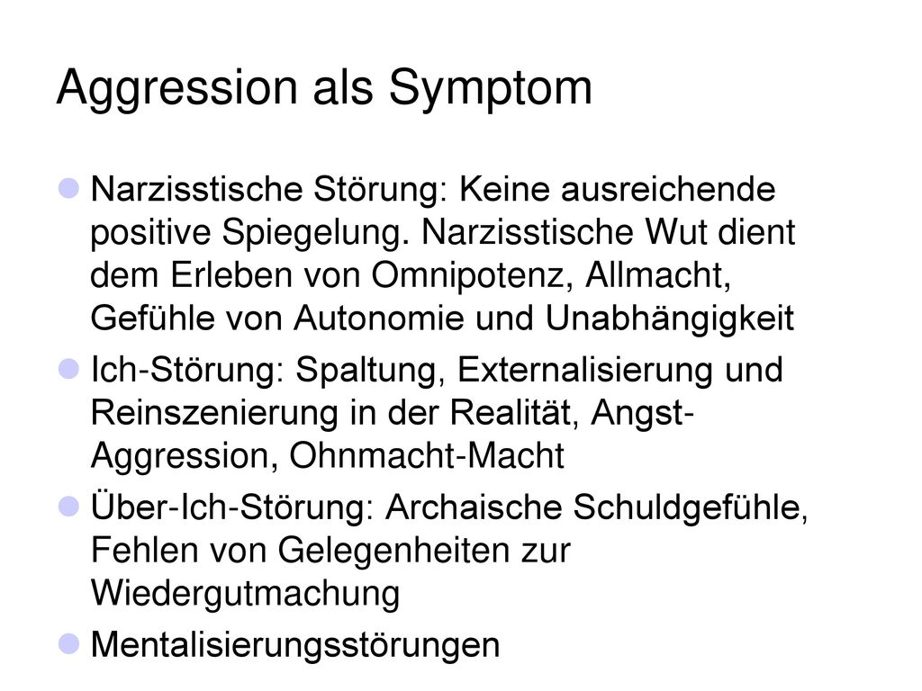 Aggression als Symptom