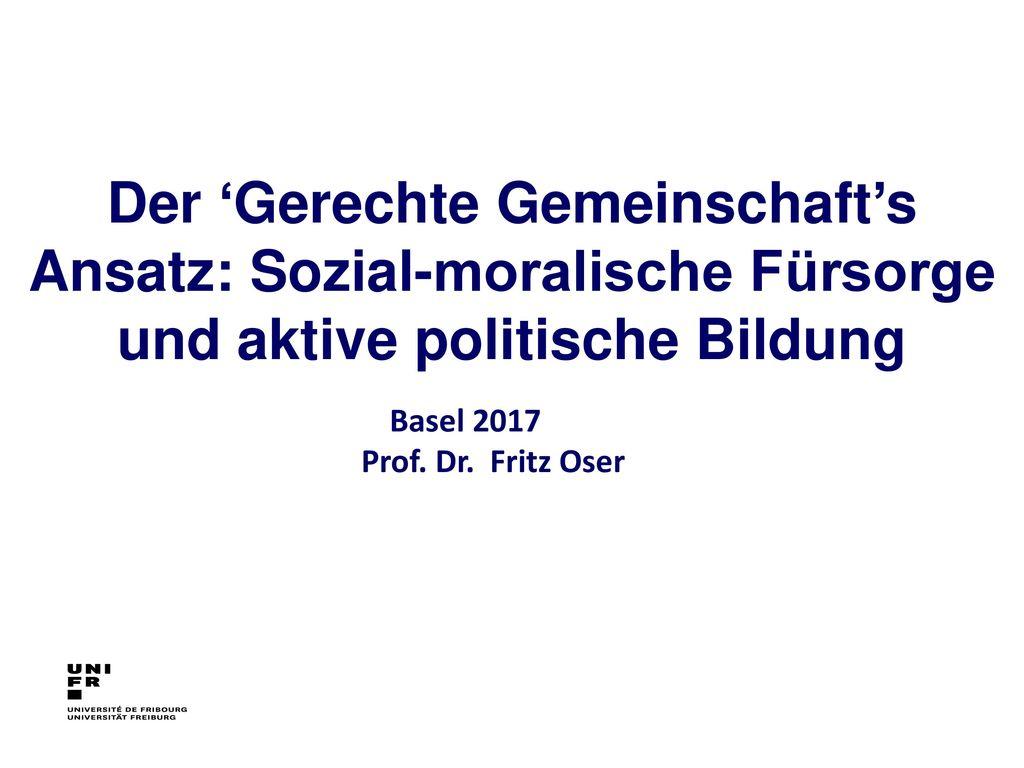 Der 'Gerechte Gemeinschaft's Ansatz: Sozial-moralische Fürsorge und aktive politische Bildung