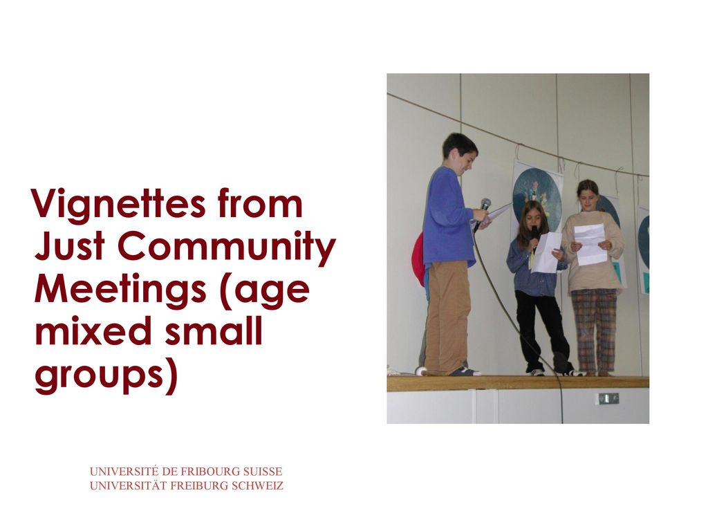 Vignettes from Just Community Meetings (age mixed small groups)