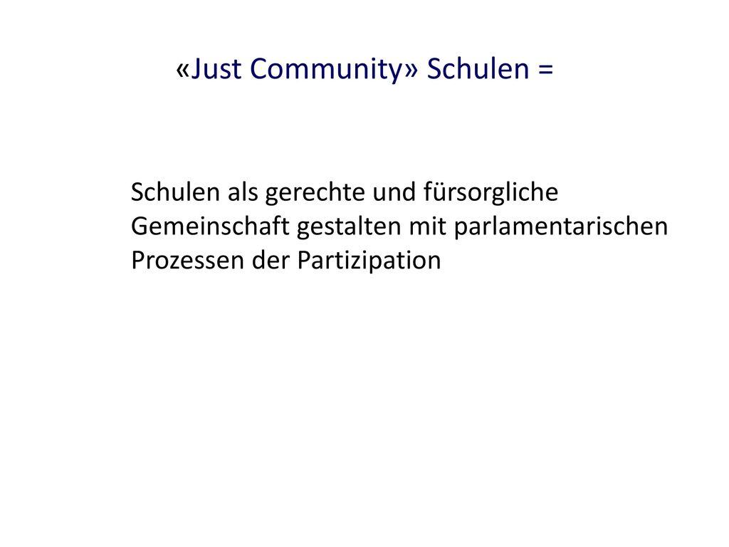 «Just Community» Schulen =