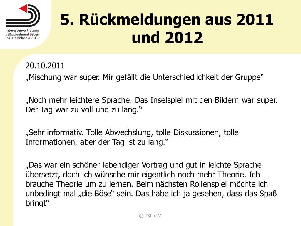 5. Rückmeldungen aus 2011 und 2012