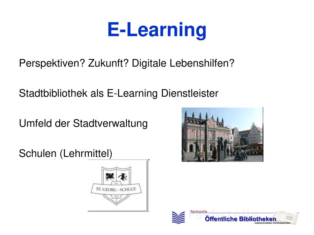 E-Learning Perspektiven Zukunft Digitale Lebenshilfen