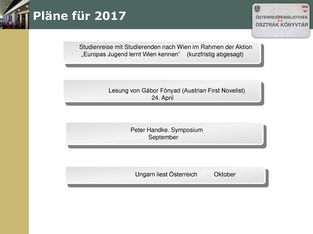 """Pläne für 2017 Studienreise mit Studierenden nach Wien im Rahmen der Aktion """"Europas Jugend lernt Wien kennen (kurzfristig abgesagt)"""