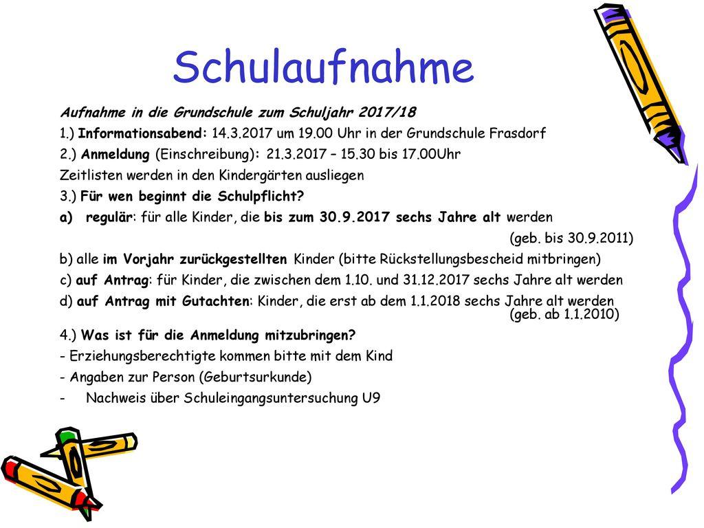 Schulaufnahme Aufnahme in die Grundschule zum Schuljahr 2017/18