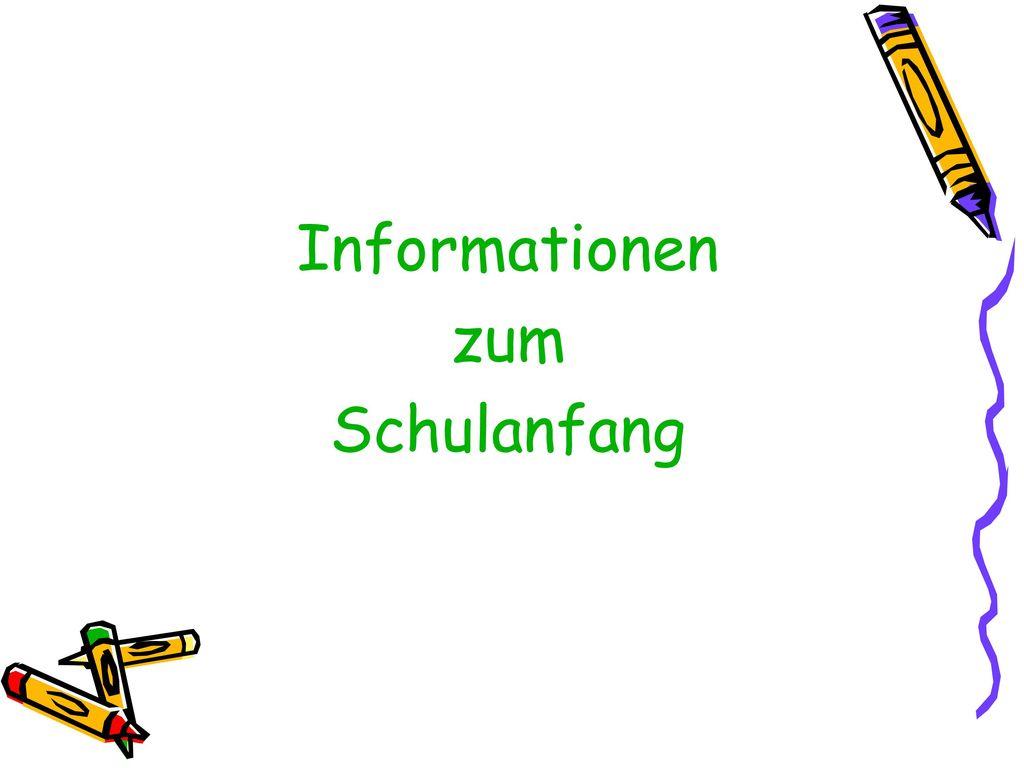Informationen zum Schulanfang