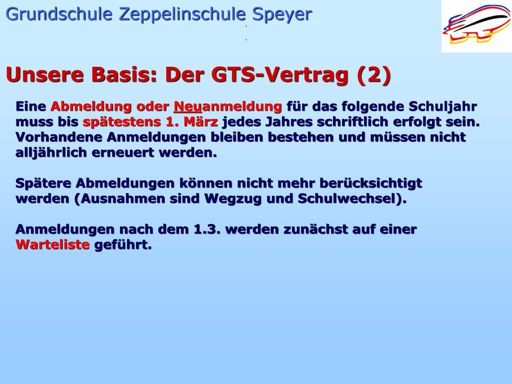 Unsere Basis: Der GTS-Vertrag (2)