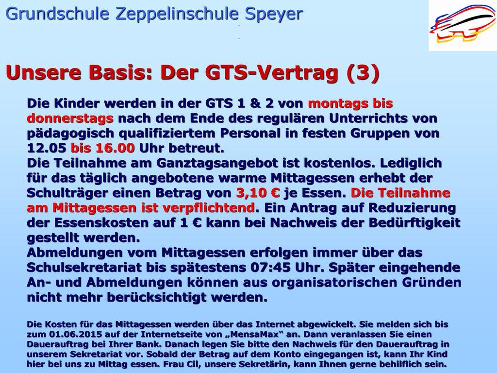 Unsere Basis: Der GTS-Vertrag (3)