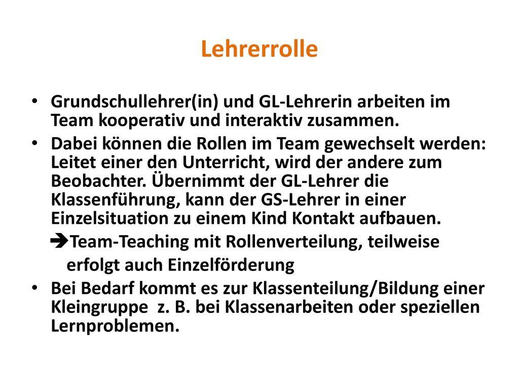 Lehrerrolle Grundschullehrer(in) und GL-Lehrerin arbeiten im Team kooperativ und interaktiv zusammen.