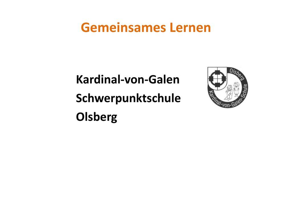 Gemeinsames Lernen Kardinal-von-Galen Schwerpunktschule Olsberg