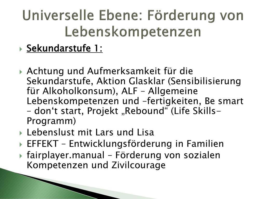 Universelle Ebene: Förderung von Lebenskompetenzen