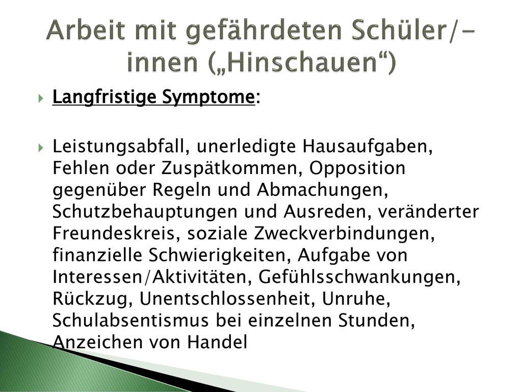 """Arbeit mit gefährdeten Schüler/-innen (""""Hinschauen )"""
