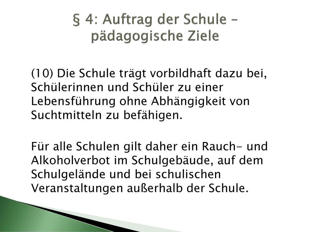§ 4: Auftrag der Schule – pädagogische Ziele