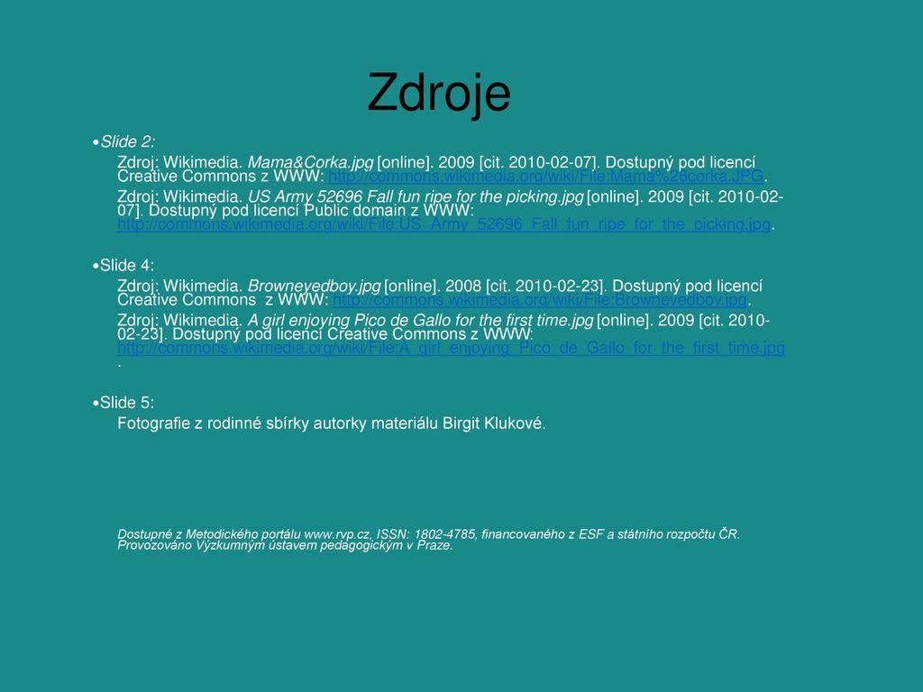 Zdroje Slide 2:
