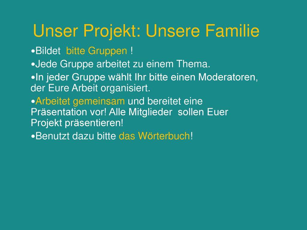 Unser Projekt: Unsere Familie