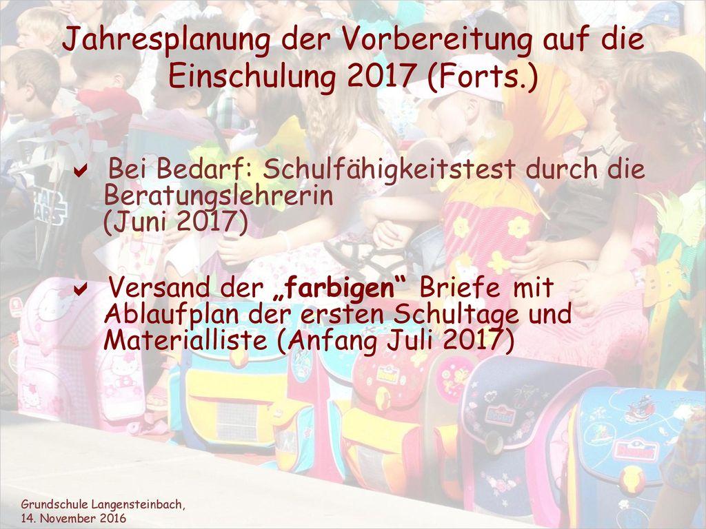 Jahresplanung der Vorbereitung auf die Einschulung 2017 (Forts.)
