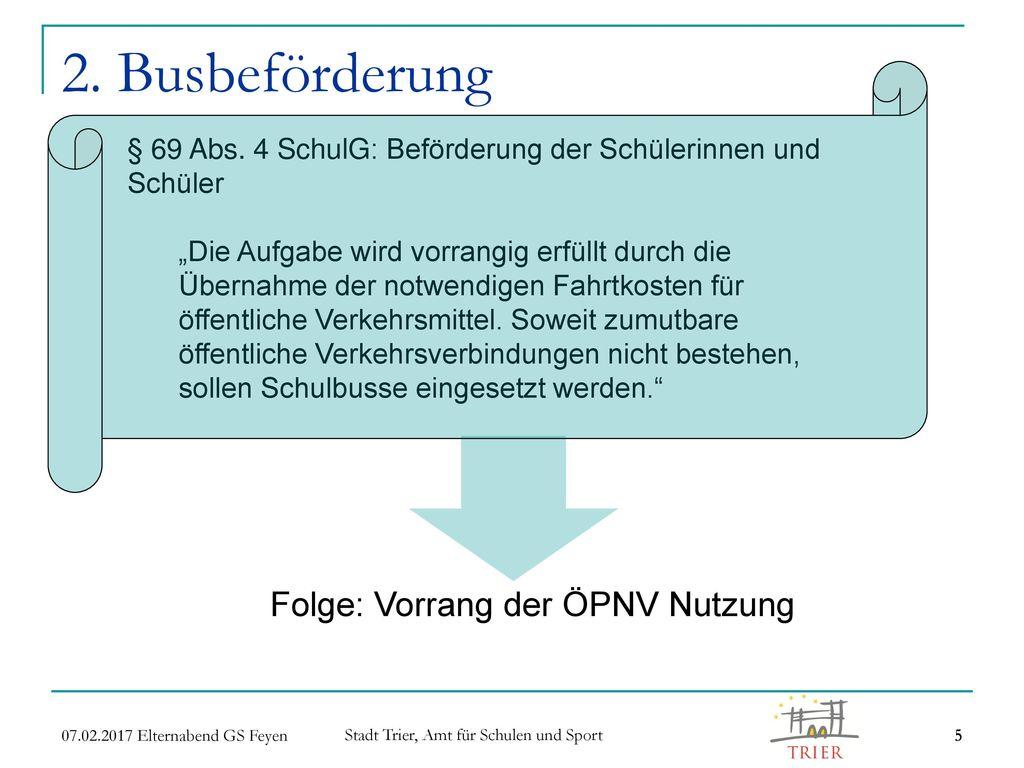 Folge: Vorrang der ÖPNV Nutzung