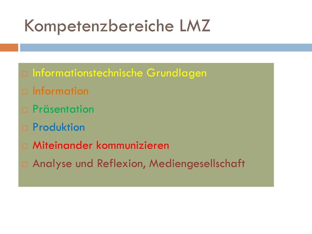 Kompetenzbereiche LMZ