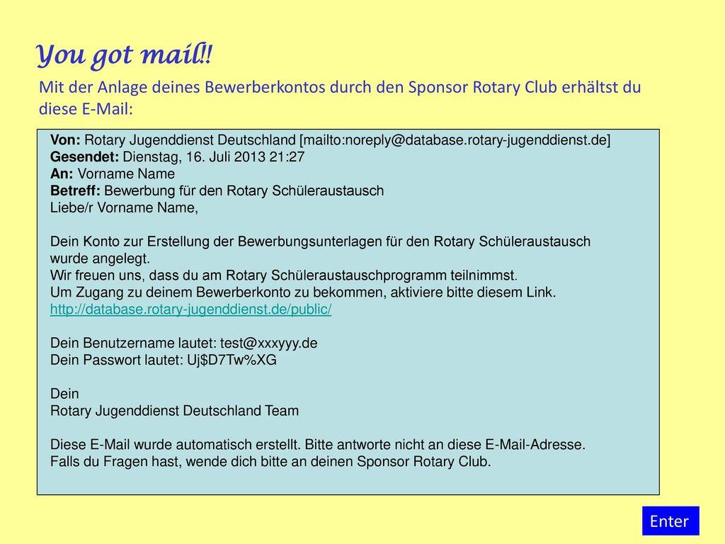 You got mail!! Mit der Anlage deines Bewerberkontos durch den Sponsor Rotary Club erhältst du diese E-Mail: