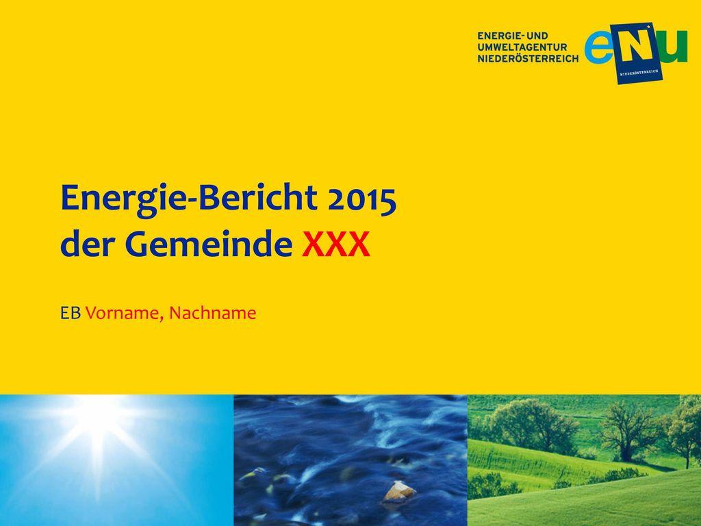 Energie-Bericht 2015 der Gemeinde XXX