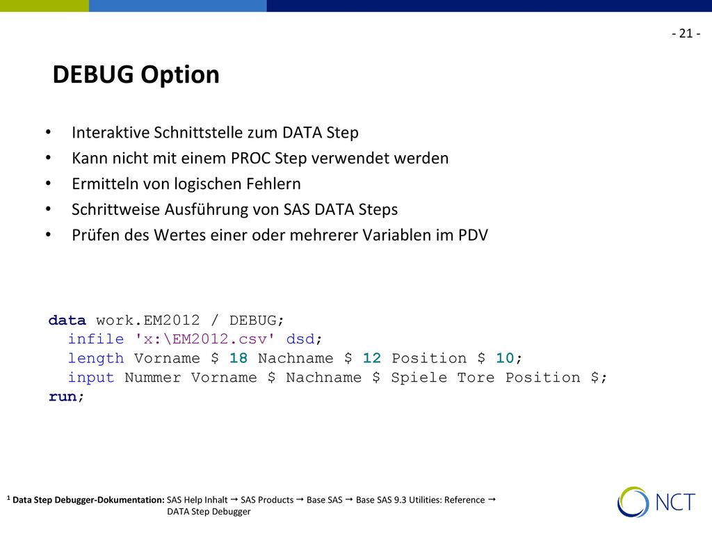 DEBUG Option Interaktive Schnittstelle zum DATA Step