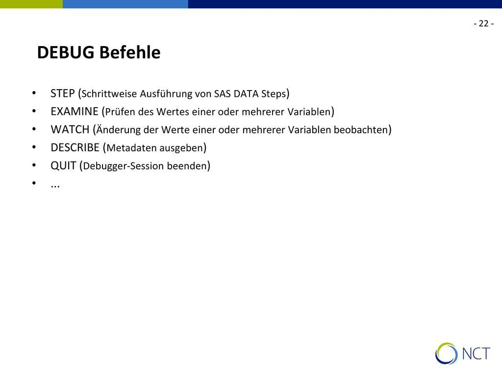 DEBUG Befehle STEP (Schrittweise Ausführung von SAS DATA Steps)