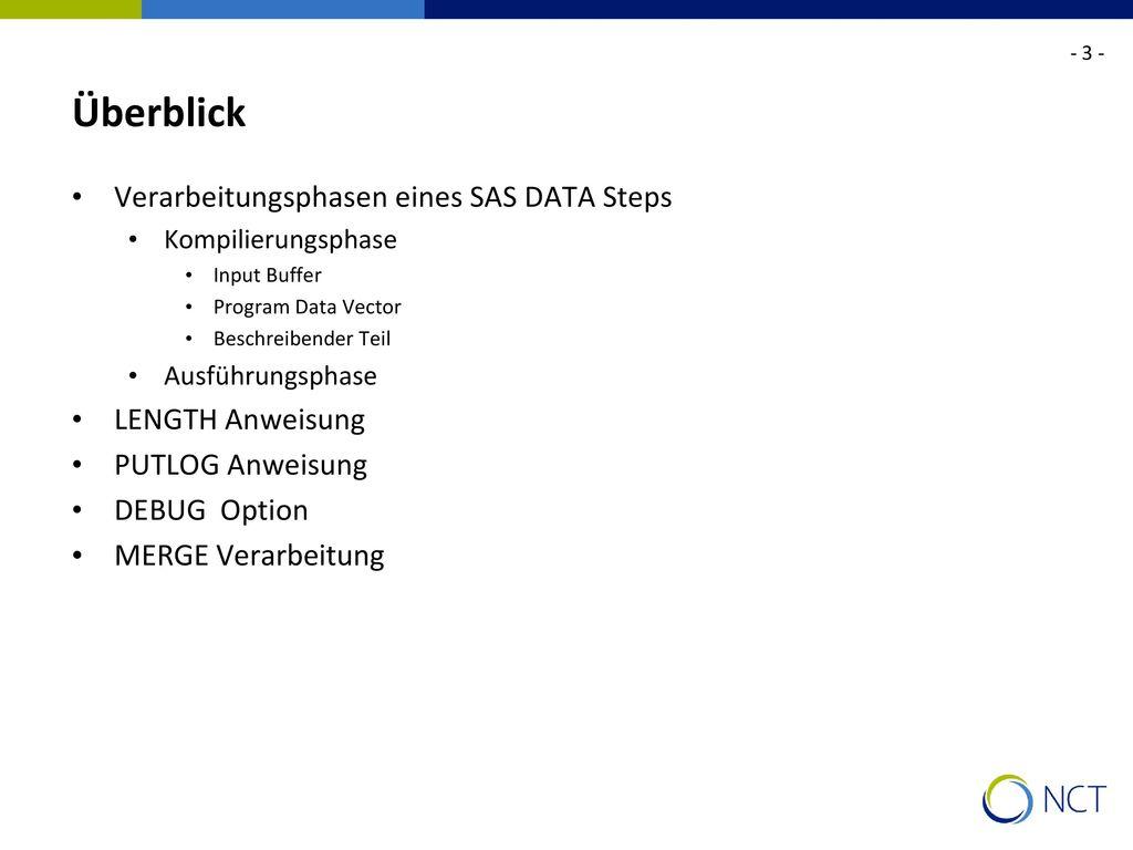 Überblick Verarbeitungsphasen eines SAS DATA Steps LENGTH Anweisung