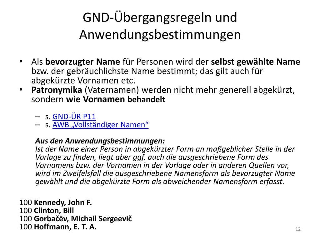 GND-Übergangsregeln und Anwendungsbestimmungen