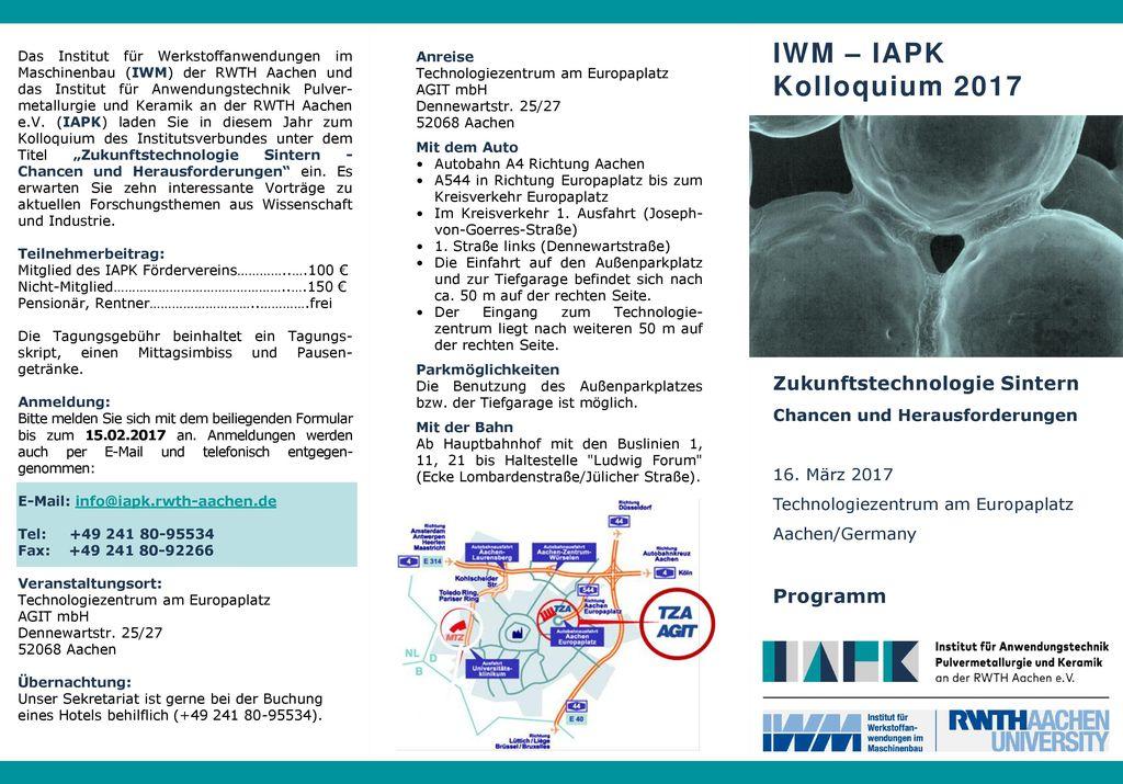 IWM – IAPK Kolloquium 2017 Zukunftstechnologie Sintern Programm
