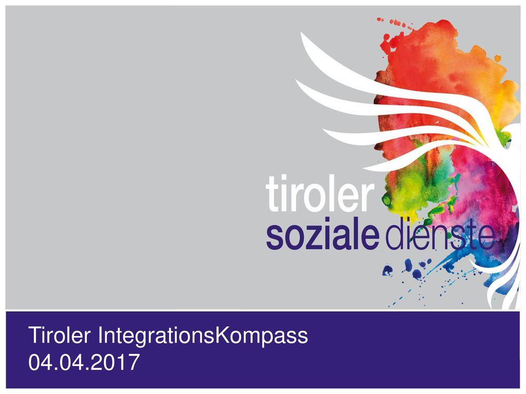 Tiroler IntegrationsKompass 04.04.2017