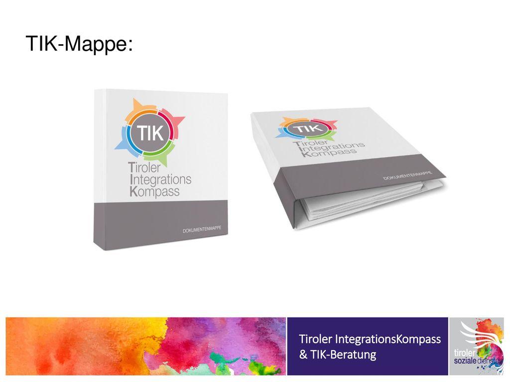 TIK-Mappe: Tiroler IntegrationsKompass & TIK-Beratung