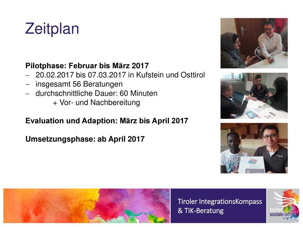 Zeitplan Pilotphase: Februar bis März 2017