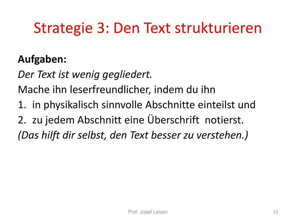 Strategie 3: Den Text strukturieren