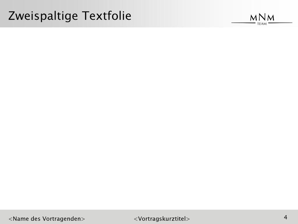 Zweispaltige Textfolie