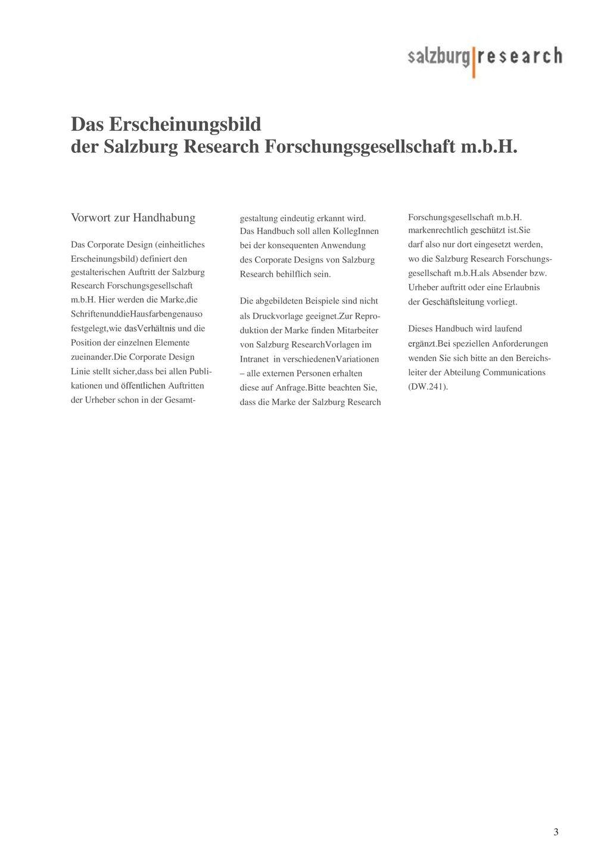 Das Erscheinungsbild der Salzburg Research Forschungsgesellschaft m.b.H. Vorwort zur Handhabung. Das Corporate Design (einheitliches.