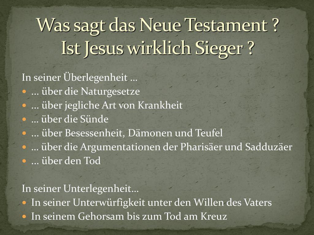 Was sagt das Neue Testament Ist Jesus wirklich Sieger
