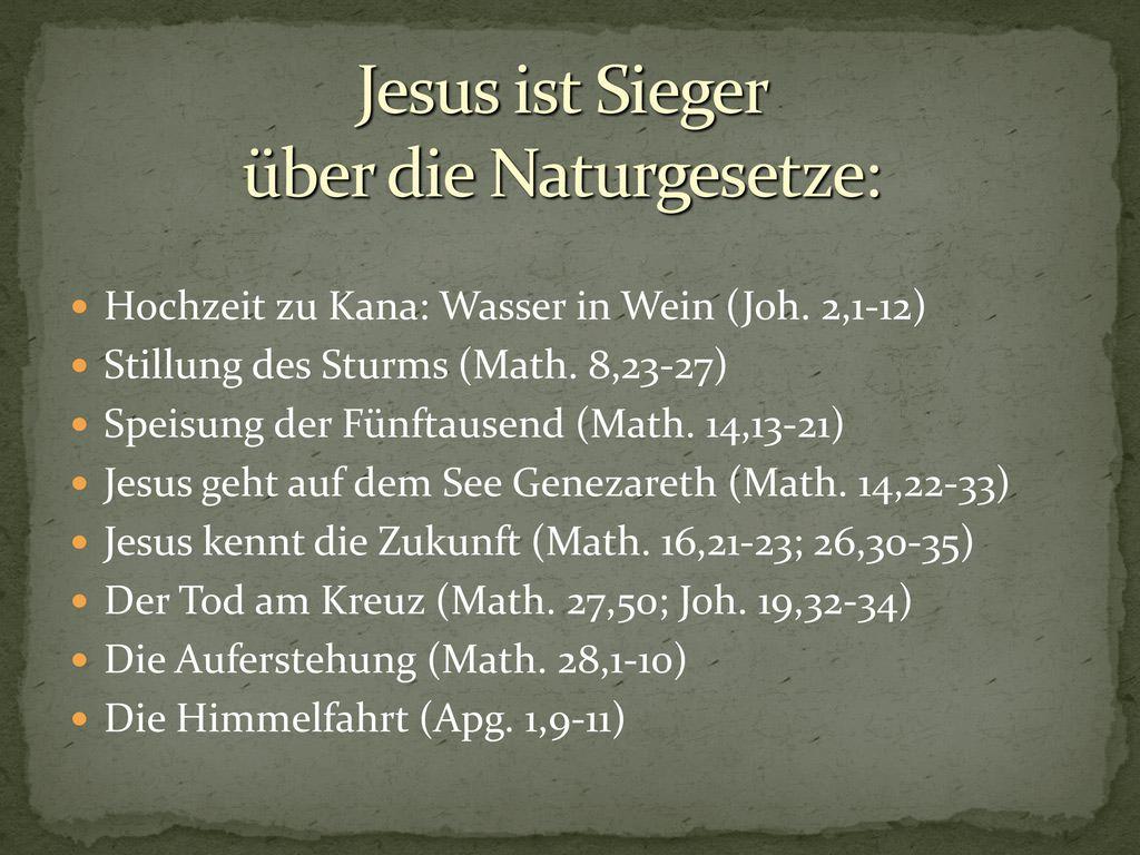 Jesus ist Sieger über die Naturgesetze: