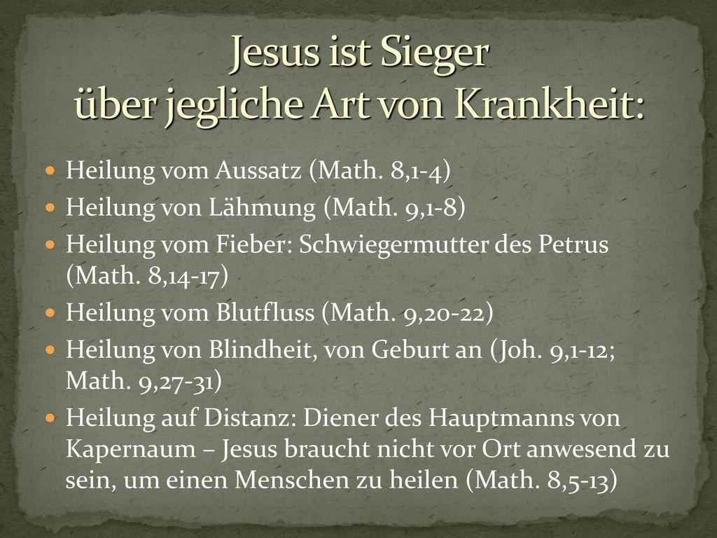 Jesus ist Sieger über jegliche Art von Krankheit: