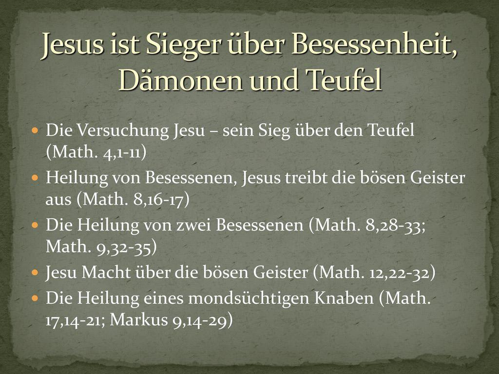 Jesus ist Sieger über Besessenheit, Dämonen und Teufel