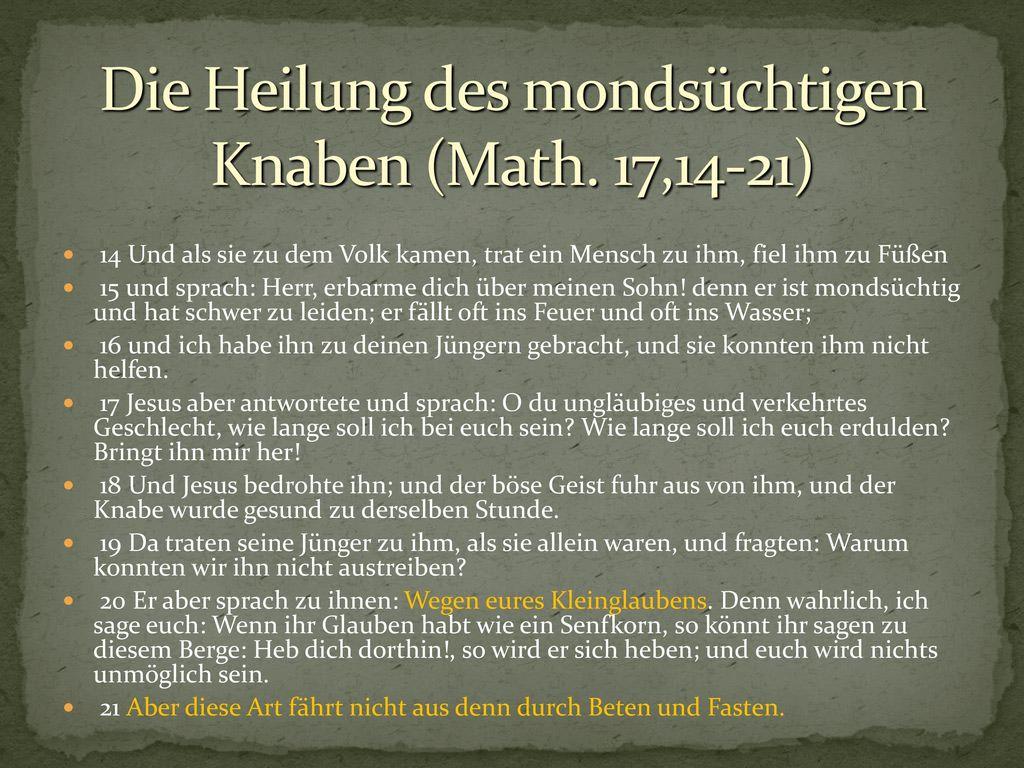 Die Heilung des mondsüchtigen Knaben (Math. 17,14-21)