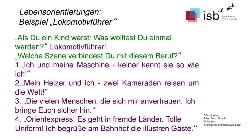 """Lebensorientierungen: Beispiel """"Lokomotivführer"""